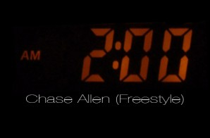 Chase Allen – 2am (Freestyle)