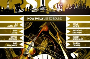 S.T.S. (Sugar Tongue Slim) – How Philly Use To Sound Ft. DJ Jazzy Jeff, Son Little, & Dayne Jordan