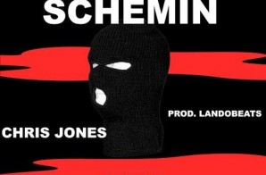 Chris Jones – Schemin