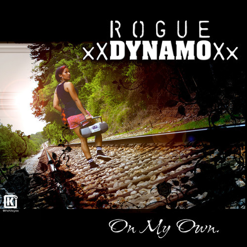 artworks 000087012551 8mexha t500x500 Rogue Dynamo   On My Own