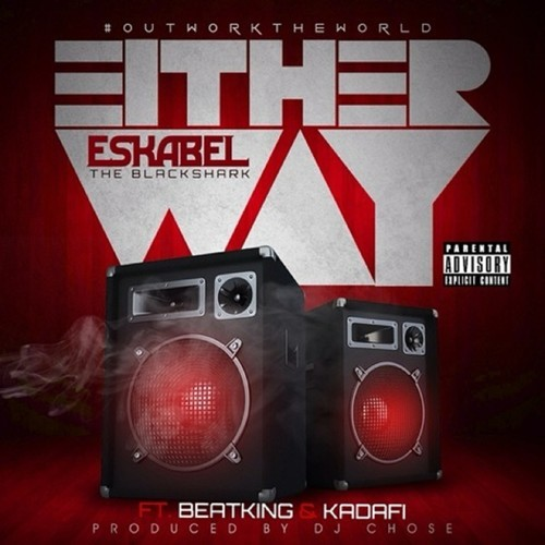 eskbel-x-beatking-x-kadahfi-either-way.jpg