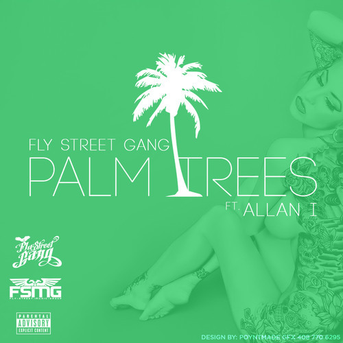 artworks 000087800653 lagvls t500x500 Fly Street Gang x Allan I   Palm Trees (Prod. by Dreemteam)