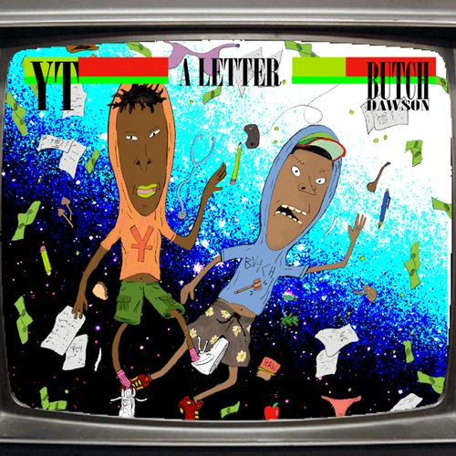 artworks 000087864237 7yrvbm t500x500 YT   A Letter Ft. Butch Dawson (Prod. By Kiko Merley)