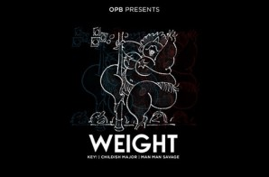 Key! x ManMan Savage – Weight (Prod. by Childish Major)