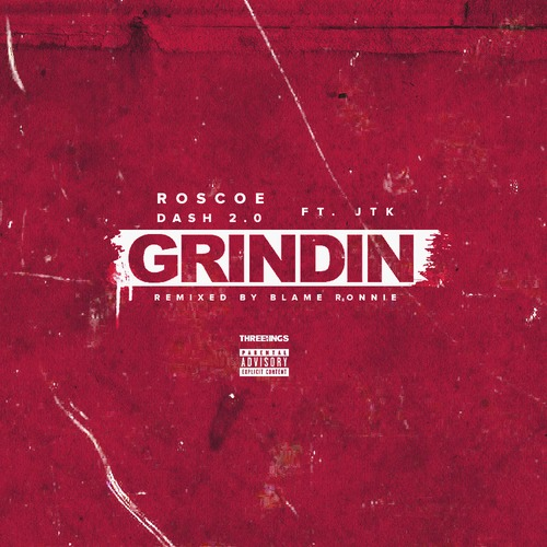 artworks 000088415336 g21zf8 t500x500 Roscoe Dash x Jason The Kid   Grindin (Remix)