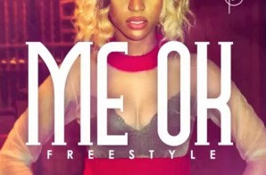 Brianna Perry – Me Ok Freestyle x Mackin Ft. Nehemie