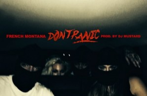 French Montana – Don't Panic (Prod. by DJ Mustard)