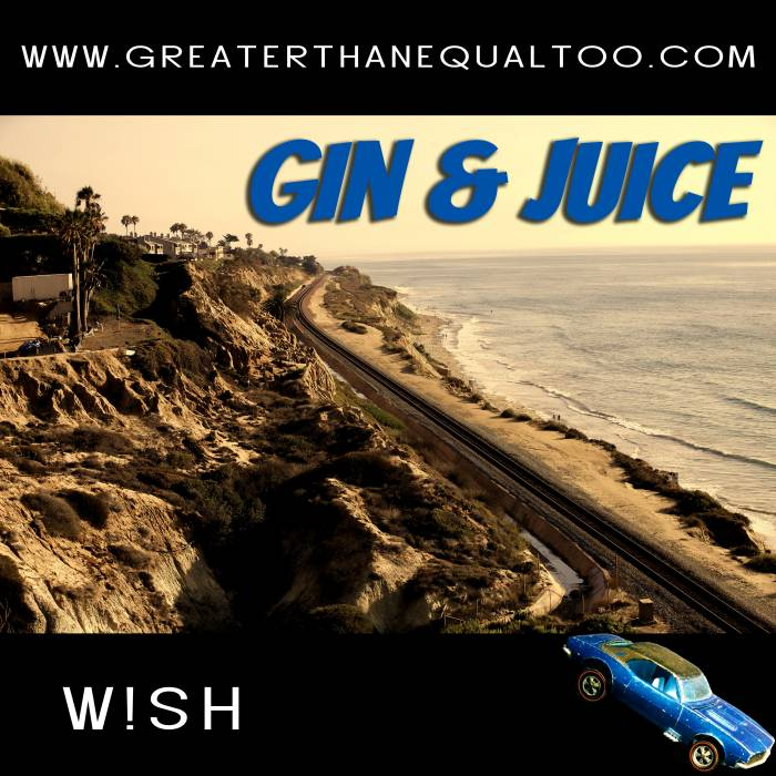 gin and juice title pic Wi.Sh   Gin & Juice (Official Video)