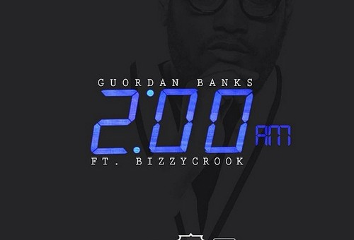 Guordan Banks – 2am (Remix) Ft. Bizzy Crook
