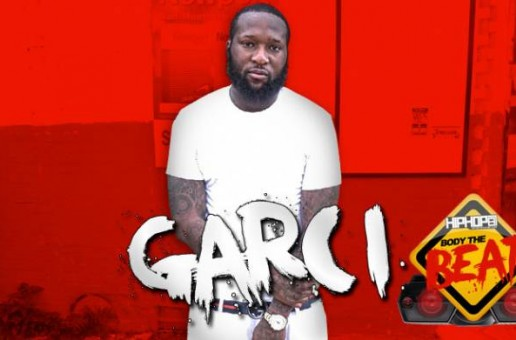 HHS1987 Presents: Body The Beat with Garci (Beat Produced by All Star) (Video)