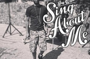 Jay Wyse – Sing About Me