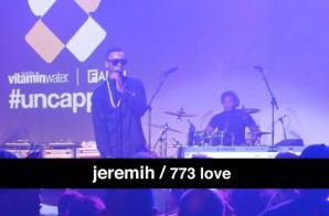 Jeremih – 773 Love (Live At Vitamin Water & The FADER: Uncapped) (Video)