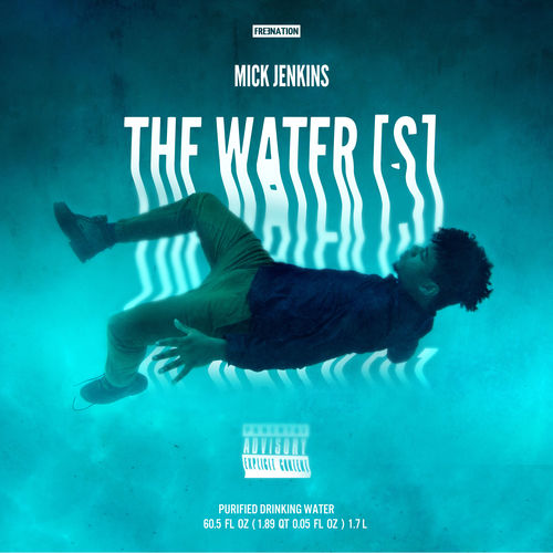 mick jenkins Mick Jenkins   The Water[s] (Mixtape)