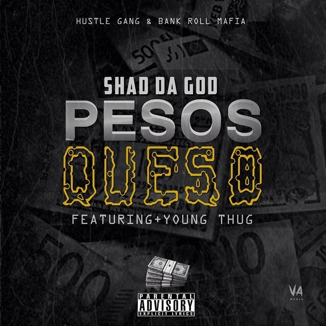 shad-da-god-x-young-thug-pesos-queso-remix.jpg