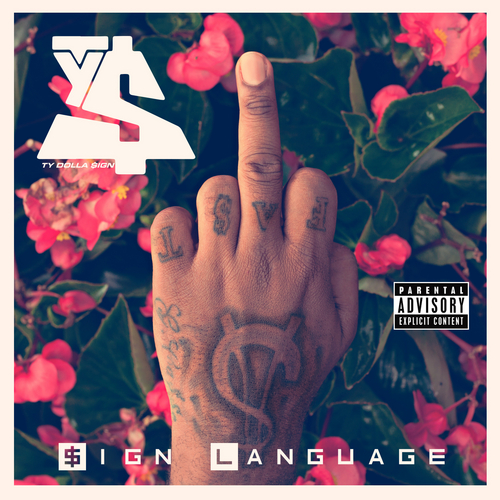 ty-dolla-sign-releases-the-artwork-release-date-for-his-upcoming-sign-language-mixtape-HHS1987-2014
