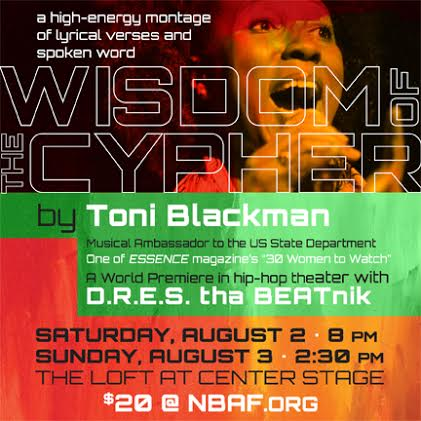 unnamed 1 National Black Arts Festival x Toni Blackman x D.R.E.S Tha BEATnik Present: Wisdom Of The Cypher at CenterStage (Aug 2 & 3)