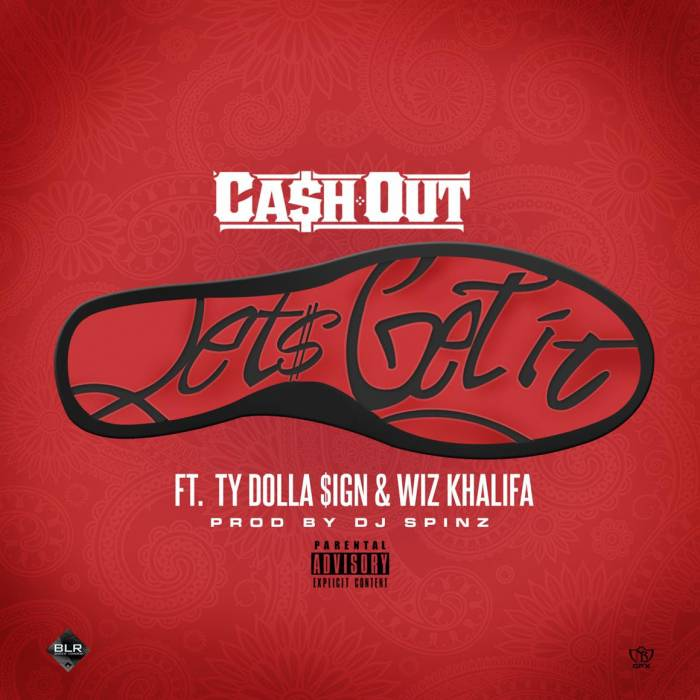 cah-out-x-ty-dolla-ign-x-wiz-khalifa-lets-get-it-prod-by-dj-spinz.jpg