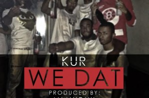 Kur – We That (Prod by Maaly Raw)