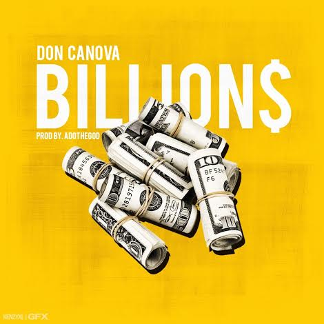 unnamed 51 Don Canova   Billions (Prod. by ADOTHEGOD)
