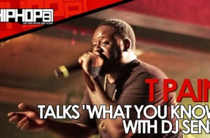 """T-Pain Talks """"What You Know"""" With DJ Sense During The """"Drankin Partna Tour"""" Stop In Atlanta & More (Video)"""