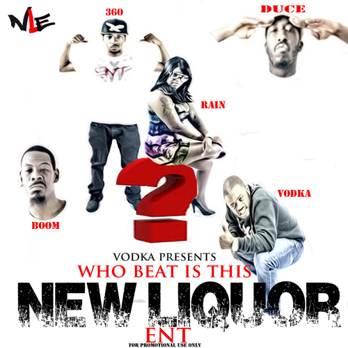 vodka presents new liqupor ent who beat is this mixtape HHS1987 2014 Vodka Presents New Liqupor ENT   Who Beat Is This? (Mixtape)