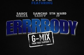 Slim Thug x Sauce Walka x Sancho Saucy x 5th Ward JP – Errrbody (Freestyle)