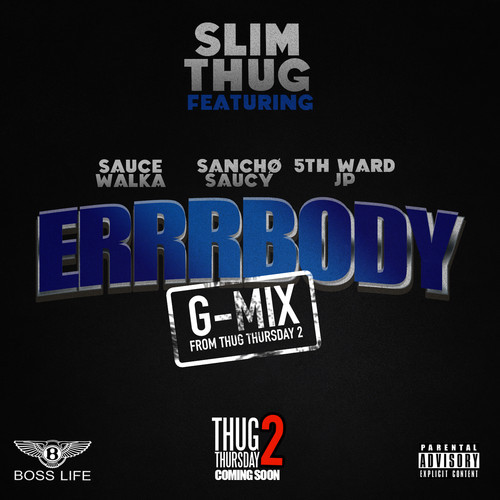 xRWoLjk Slim Thug x Sauce Walka x Sancho Saucy x 5th Ward JP   Errrbody (Freestyle)