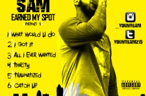 Young Sam – Earn My Spot (Demo)