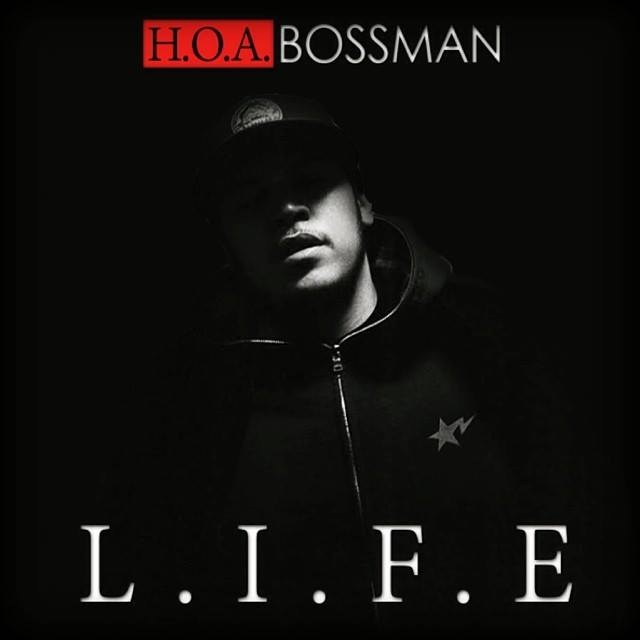 LIFE Album Cover HOA Bossman   Gritty