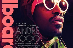 Andre 3000 Snags Billboard Magazine's Lastet Cover & Says There Are No Plans To Drop A New Outkast Album!