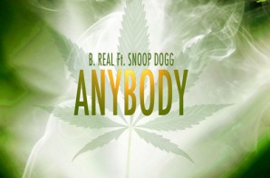 B-Real – Anybody Ft. Snoop Dogg