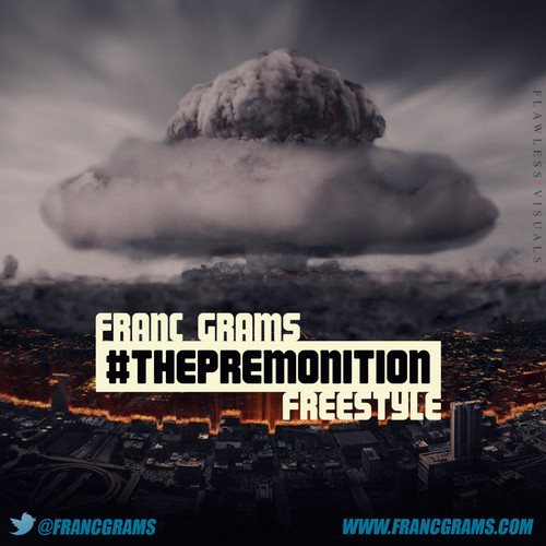 artworks 000089370775 hrcw4e t500x500 1 Franc Grams   #ThePremonition (Freestyle)