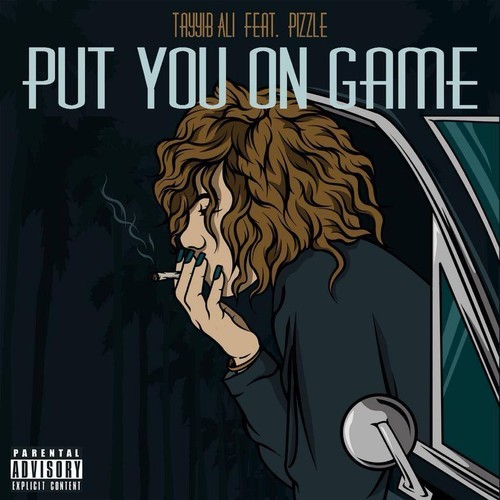 tayyib-ali-x-pizzle-put-you-on-game-prod-by-the-beat-brigade.jpg