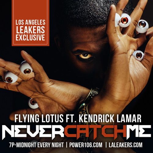 artworks 000089921286 t9z5wf t500x500 Flying Lotus   Never Catch Me ft. Kendrick Lamar