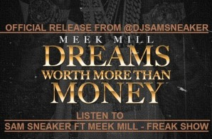 Meek Mill – I Like It / She Don't Know / Stuntin