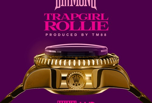 Diamond – Trap Girl Rollie (Prod. by TM88)