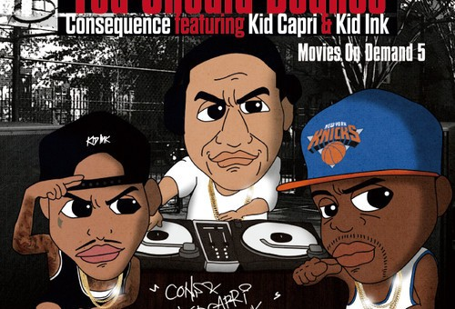 Consequence x Kid Capri x Kid Ink – You Should Bounce