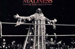 The Sparks Foundation & Wrassle Rap – Forever Madness: The Randy Savage (EP)