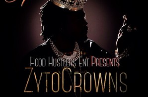 Zyto Crowns – The ReUp: 7.0g (Mixtape)