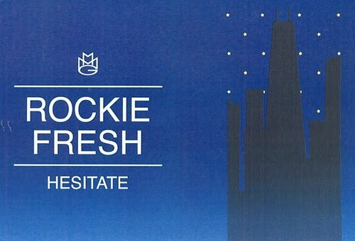 Rockie Fresh – Hesitate