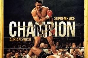 Supreme Ace – Champion (Mixtape)