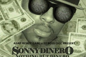 Sonny Dinero – Nothing But Dinero 2 (Mixtape)