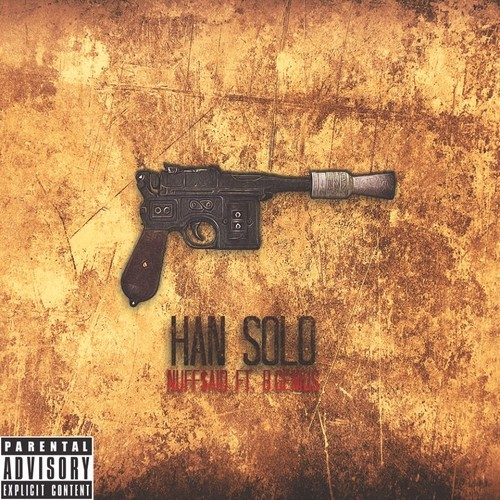 unnamed 4 NUFF$AID   Han Solo Ft. B