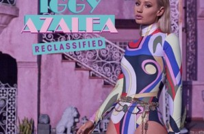 Iggy Azalea – Reclassified (Artwork & Tracklist)