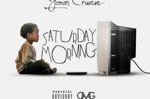 Jonah Cruzz – Saturday Night (Prod. By Westwood)