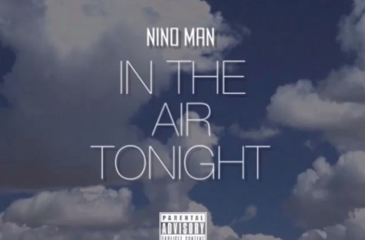 Nino Man – In The Air Tonight