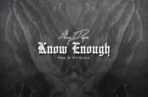 ShaqIsDope – Know Enough