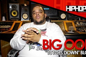 """Big Ooh """"10 Toes Down"""" Mixtape Blog with HHS1987 (Video)"""