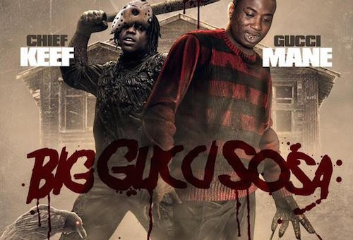 Gucci Mane & Chief Keef – Big Gucci Sosa LP (Album Stream)