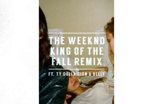 The Weeknd – King Of The Fall Ft. Ty Dolla $ign & Belly (Remix)